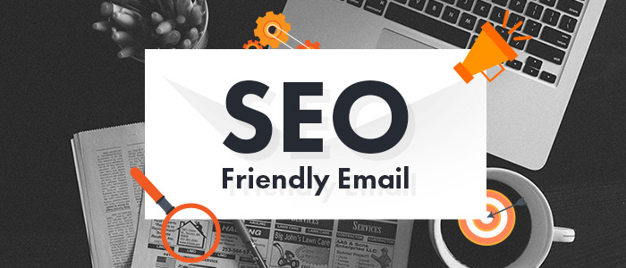 Email marketing hỗ trợ SEO