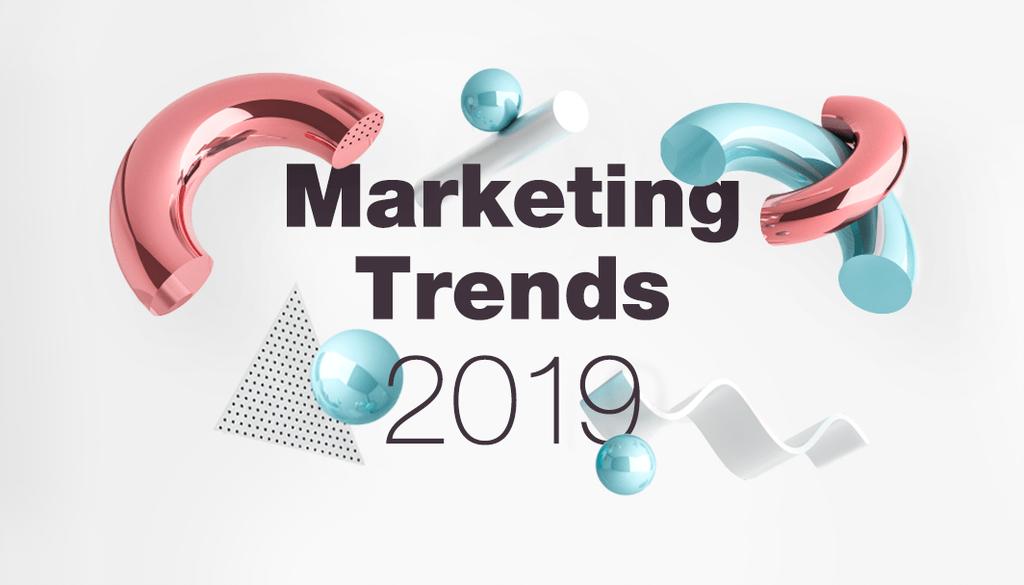 Xu hướng tiếp thị 2019