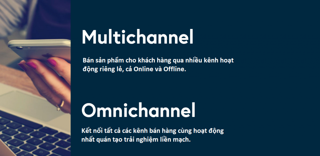 phan-biet-omnichannel-vs-multichannel